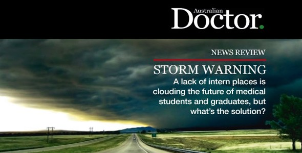 Australian Doctor: Storm Warning – A lack of intern places is clouding the future